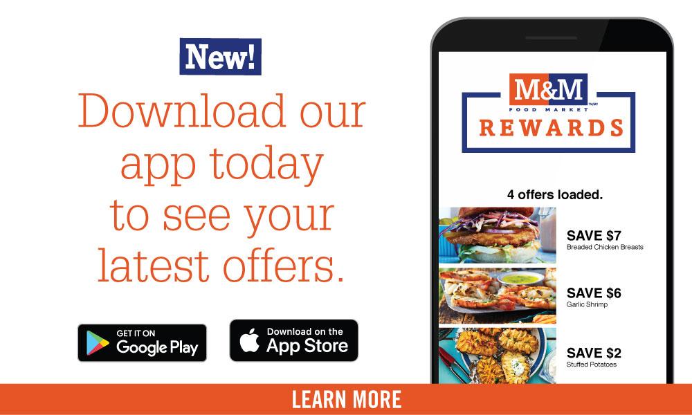 Download the M&M Food Market app