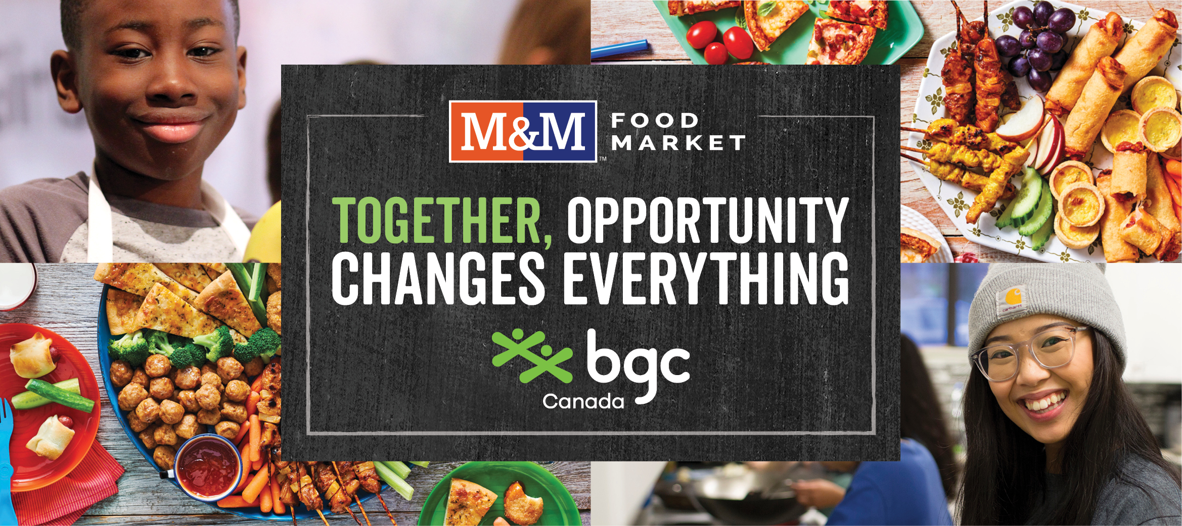 Together, opportunity changes everything - M&M Food Market and BGC Canada