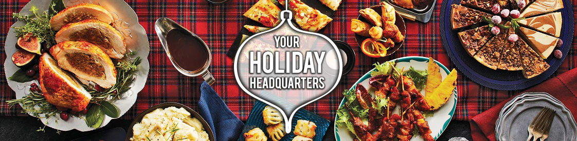 Your Holiday Headquarters | Shop M&M Food Market Holiday Appetizers, Desserts and more!
